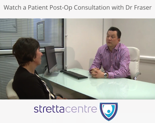 Watch a Patient Post-Op Consultation with Dr Fraser